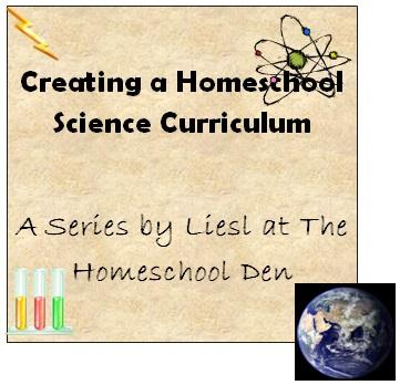 Creating a Homeschool Science Curriculum
