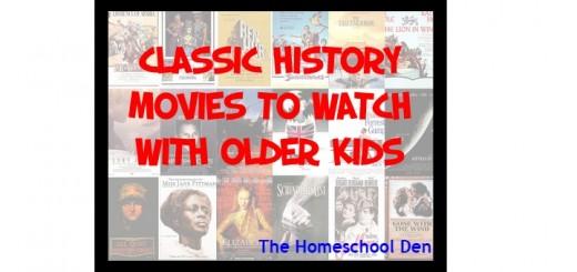 ClassicHistoryMoviesToWatchWithOlderKids-HSDF