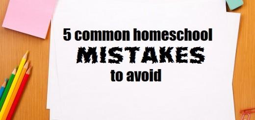 homeschool mistakes to avoid