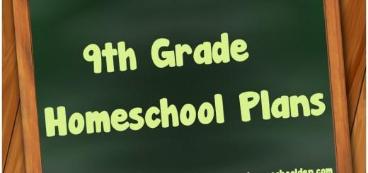 9th Grade Homeschool Plans
