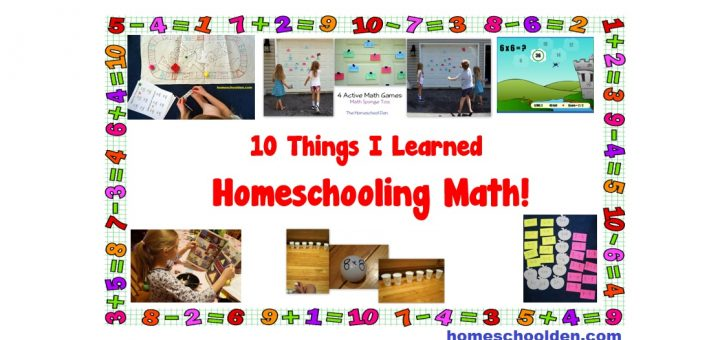 10 Things I Learned Homeschooling Math