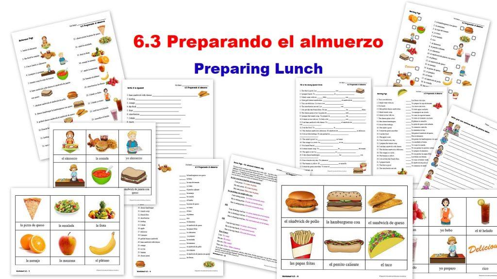 6.3 Preparando el almuerzo - preparing lunch Spanish Worksheets
