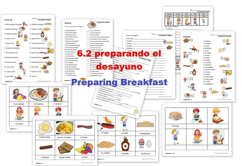 6.2 preparando el desayuno - preparing breakfast Spanish