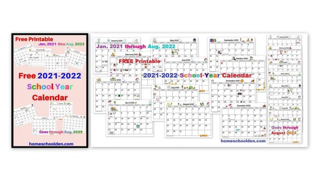 Umd Fall 2022 Calendar.Free 2021 2022 Calendar Printable Homeschool Den